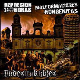 Represión 24 Horas: Indestruktibles