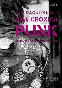 Joni D.: Que pagui Pujol – Una crónica punk de la Barcelona de los 80