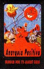 Anarkia Positiva: Famous for its Mardi Gras