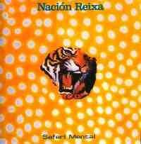 Nacion Reixa: Safari Mental
