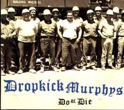 Dropkicks Murphys: Do or die