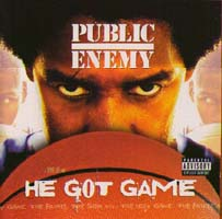 Public Enemy: He Got Game