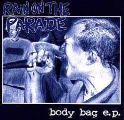 Rain On The Parade: Body Bag Ep