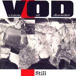 Vision Of Disorder: Still