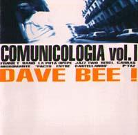 Dave Bee: Comunicología VOL.1