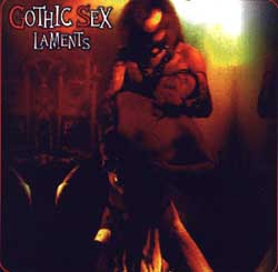 Gothic Sex: Laments