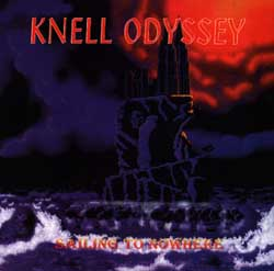 Knell Odyssey: Sailing To Nowhere
