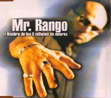Mr. Rango: El hombre de los 6 millones de dolores