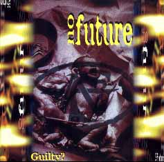 No Future: Guilty?