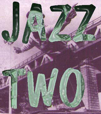 Jazz Two