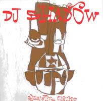 Dj Shadow: Preemptive Strike