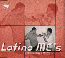 Latino Mc'S: Roski & Mr. Precise