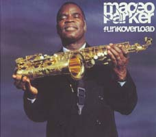 Maceo Parker: Funkoverload
