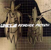 Unkle: Psyence Fiction