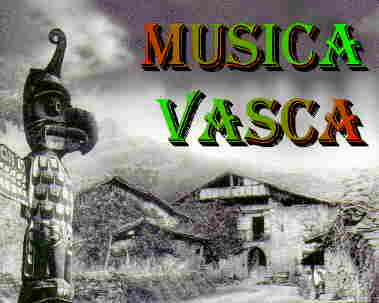 Música vasca: Especial música vasca – Parte I – Historia