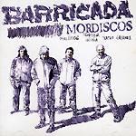 """Barricada: Lanzamiento de """"Mordiscos"""""""