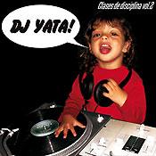 "DJ Yata: Libre descarga de ""Clases de Disciplina. Vol. 2."""