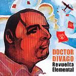"""Doctor Divago: Lanzamiento de """"Revuelta Elemental"""""""