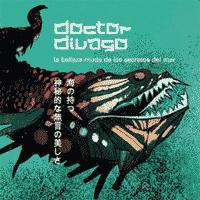 """Doctor Divago: Lanzamiento de """"La belleza muda de los secretos del mar"""""""