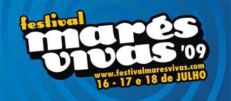 Festival Marés Vivas 2009: Marés Vivas 2009