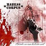 """Habeas Corpus: Lanzamiento de """"Basado en una historia real"""""""