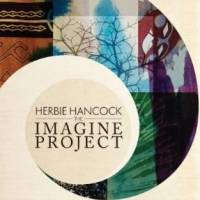 "Herbie Hancock: Lanzamiento de ""The Imagine Project"""