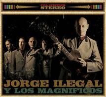 """Lanzamiento de """"Jorge Ilegal y los Magníficos"""""""