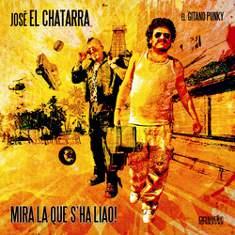 """José """"El Chatarra"""": Publica su segundo álbum, """"Mira la que s'ha liao!"""""""