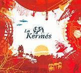 """Lanzamiento de """"La Kermés"""""""