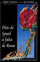 "Kike Babas, Ramone: Lanzamiento de ""Días de speed a falta de rosas"""