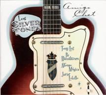 """Los Silver Tones: Lanzamiento de """"Amigo Chet"""""""