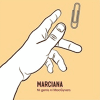 """Marciana: Lanzamiento de """"Ni Genis Ni MacGyvers"""""""