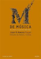"""Josep Maria Romero: Lanzamiento de """"M de Música – Del oído a la alquimia musical"""""""