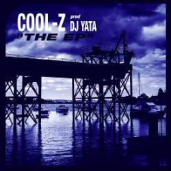 Cool-Z, DJ Yata: Ponen a la venta su primer EP