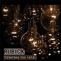 "Rubick: Lanzamiento de ""Blinding the City"""