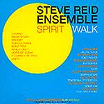 "Steve Reid Ensemble: Lanzamiento de ""Spirit Walk"""