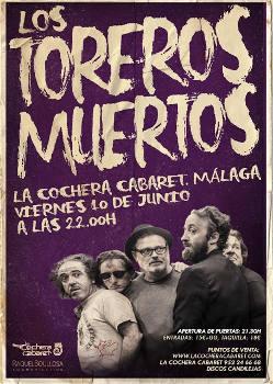 Los Toreros Muertos: Concierto en Málaga, 10/06/2016