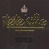 Tote King: T.O.T.E.