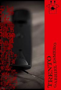 """Gabriel J. Esmero: Su novela """"Trento"""" es elegida la séptima mejor de 2016 por El Búho Entre Libros"""