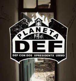 Planeta Def: Nuevo proyecto colaborativo de Def Con Dos, XpresidentX y Ummo