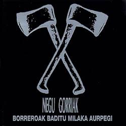 """Negu Gorriak: Hoy se cumplen 25 años del álbum """"Borreoak baditu milaka aurpegi"""""""