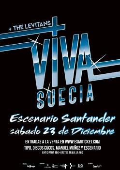 Viva Suecia: Este sábado 23 de diciembre en Santander y próximas citas