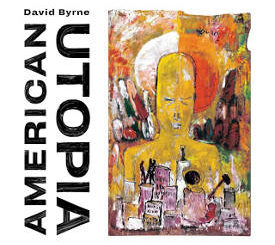David Byrne : American Utopia