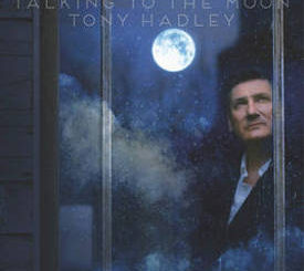 Tony Hadley : Talking to the Moon