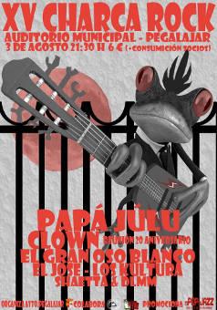 Festival Charca Rock XV: 3 de agosto de 2018, Pegalajar (Jaén)