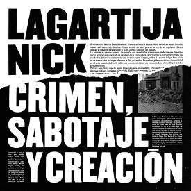 Lagartija Nick : El poder le tiene pánico a la libertad de expresión