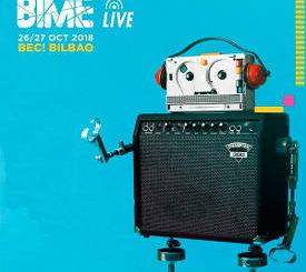 BIME Live : 26 y 27 de octubre de 2018 en el BEC! Bilbao