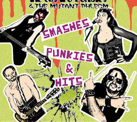 The Castro Zombies & The Mutant Phlegm : Smashes, punkies & shits