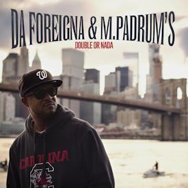 Da Foreigna : El Hip Hop es parte de la vida de la gente