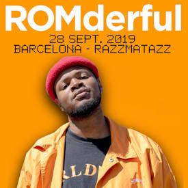 ROMderful: Visita Barcelona el próximo 28 de septiembre en la Sala Razzmatazz 3